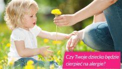 Czy Twoje dziecko będzie cierpieć na alergie?